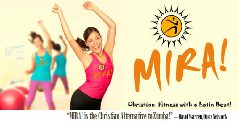 MIRA! Christian Fitness with a Latin Beat!